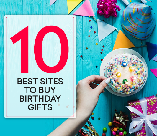 best sites to buy birthday gifts