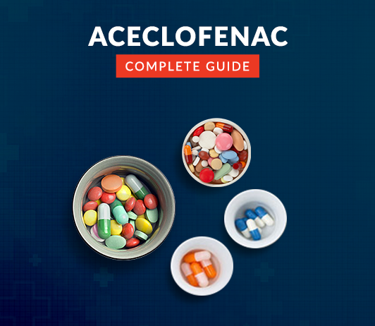 Aceclofenac: Uses, Dosage, Side Effects, Precautions & More