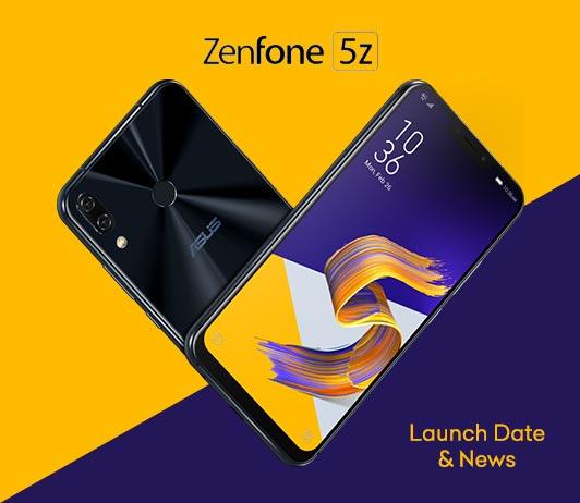 Asus Zenfone 5Z, 2018 Launch