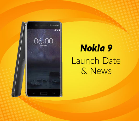 Nokia 9, 2018 Launch