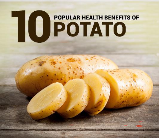10 Popular Health Benefits of Potato