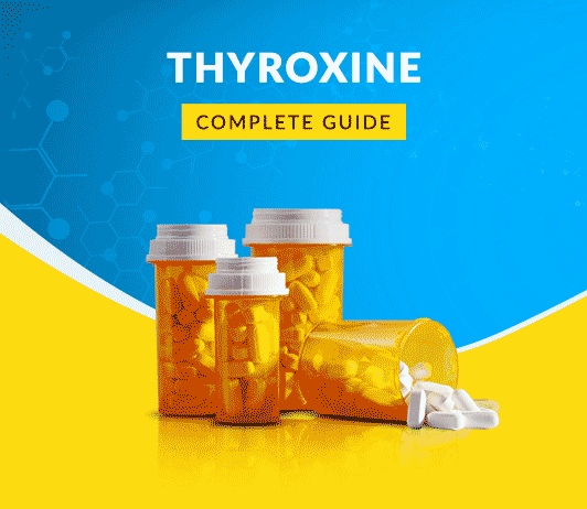 Thyroxine Uses Dosage Side Effects Price Composition