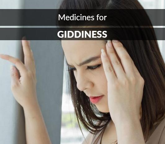 List of 13 Best Medicines for Giddiness - Composition, Dosage, Popularity & More (2019)