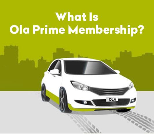 What is Ola Prime Membership?