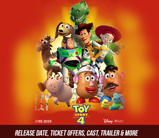 Toy Story 4 (21st June 2019): Release Date, Ticket Offers, Cast, Trailer & More