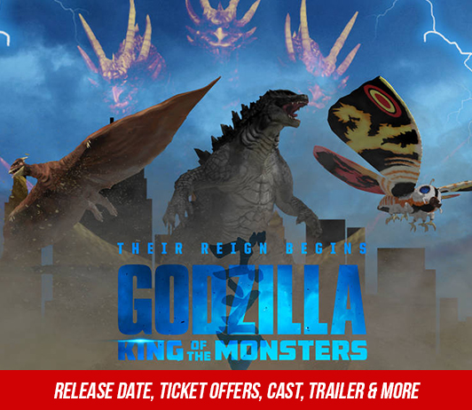 Godzilla: King Of The Monsters (31st May 2019): Release Date, Ticket Offers, Cast, Trailer & More