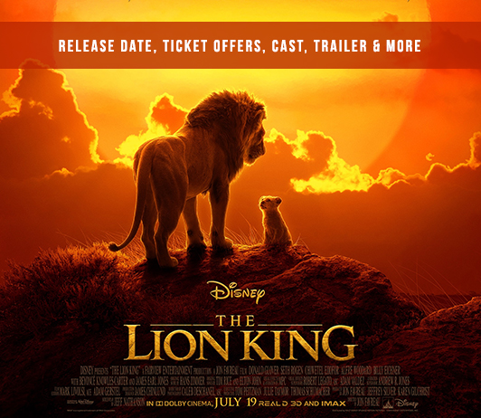 The Lion King elease-date-ticket-offers-cast-trailer