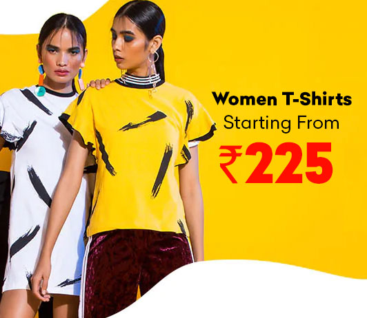 Buy Women T-Shirts Starting From Rs.225