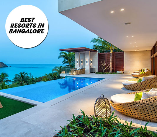 Best Resorts In Bangalore