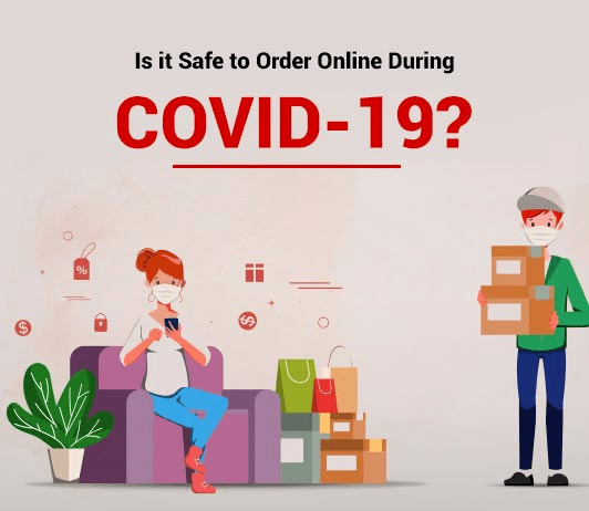 Is it Safe to Order Online During Covid-19?