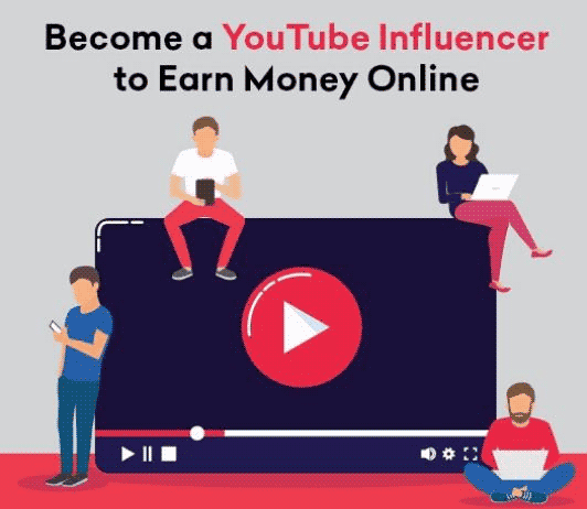 Earn by becoming a Youtube Influencer