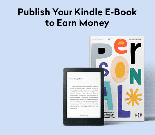 Publish your Kindle e-book to earn money